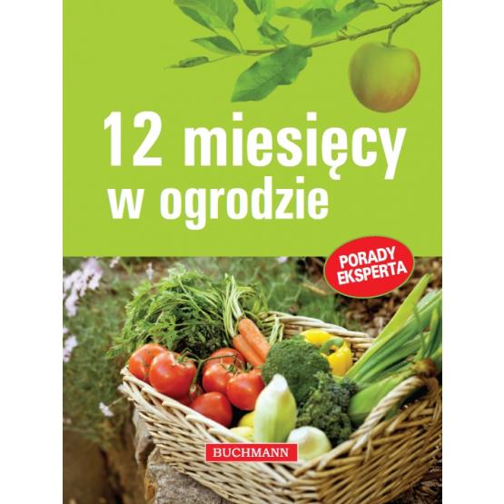 Książka 12 miesięcy w ogrodzie Woźniak Jerzy