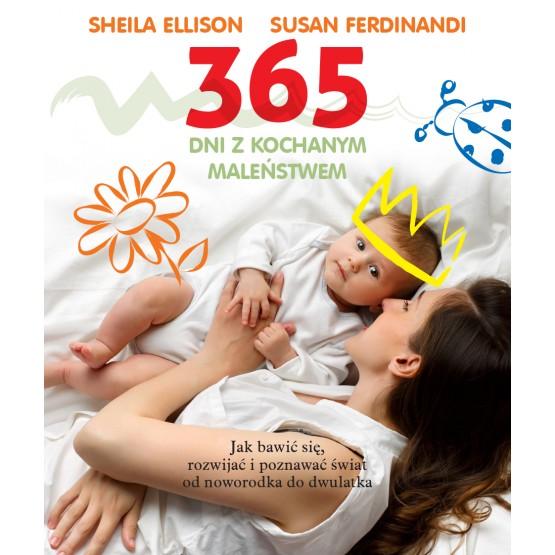Książka 365 dni z kochanym maleństwem Ellison Sheila Ferdinandi Susan