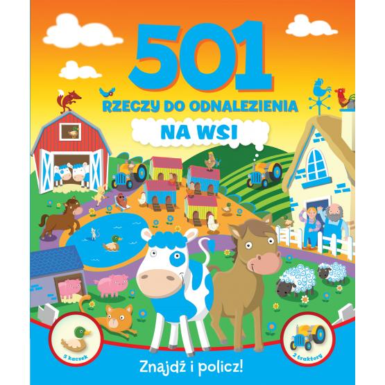 Książka 501 rzeczy do odnalezienia. Na wsi Praca zbiorowa