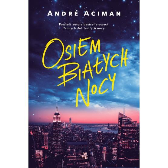 Książka Osiem białych nocy Aciman Andre
