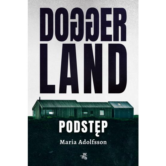 Książka Doggerland. Podstęp. Tom 1 Maria Adolfsson