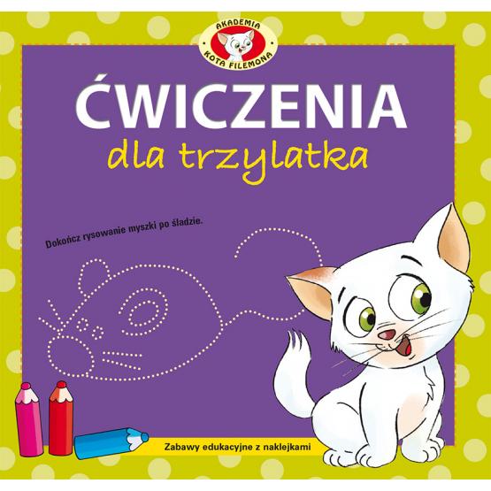 Książka Akademia kota Filemona. Ćwiczenia dla trzylatka Praca zbiorowa