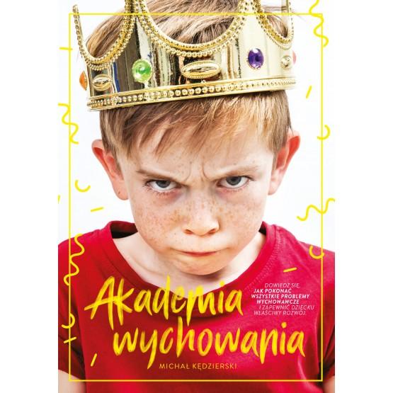 Książka Akademia wychowania Kędzierski Michał