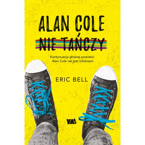 Książka Alan Cole nie tańczy. Tom 2 Eric Bell