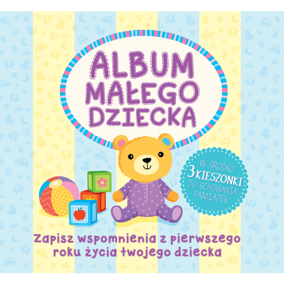 Książka Album małego dziecka Praca zbiorowa