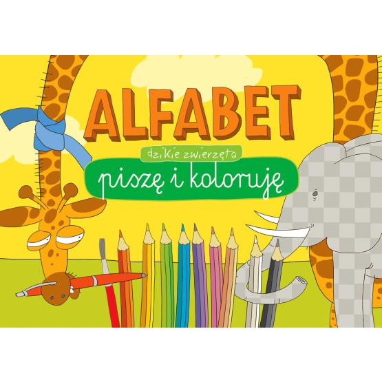 Książka Alfabet. Piszę i koloruję. Dzikie zwierzęta Praca zbiorowa