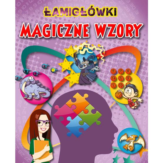Książka Łamigłówki i Magiczne wzory Praca zbiorowa