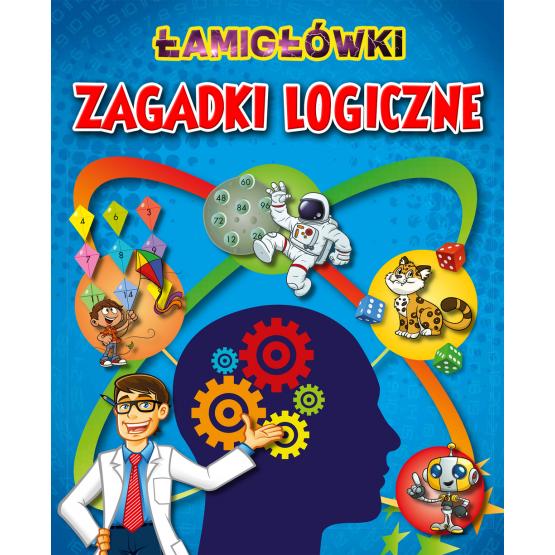 Książka Łamigłówki i Zagadki logiczne Praca zbiorowa