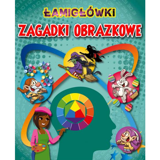 Książka Łamigłówki i Zagadki obrazkowe Praca zbiorowa