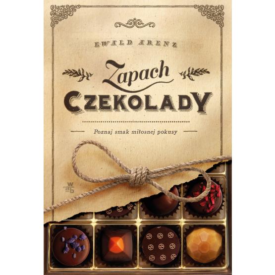 Książka Zapach czekolady Arenz Ewald