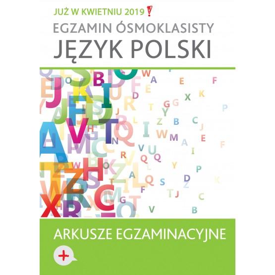 Książka Egzamin ósmoklasisty. Język polski. Arkusze egzaminacyjne  praca zbiorowa