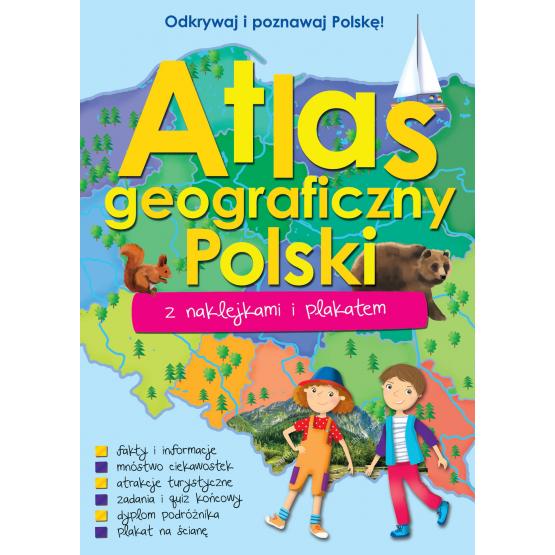 Książka ATLAS GEOGRAFICZNY POLSKI Z NAKLEJKAMI I PLAKATEM Praca zbiorowa