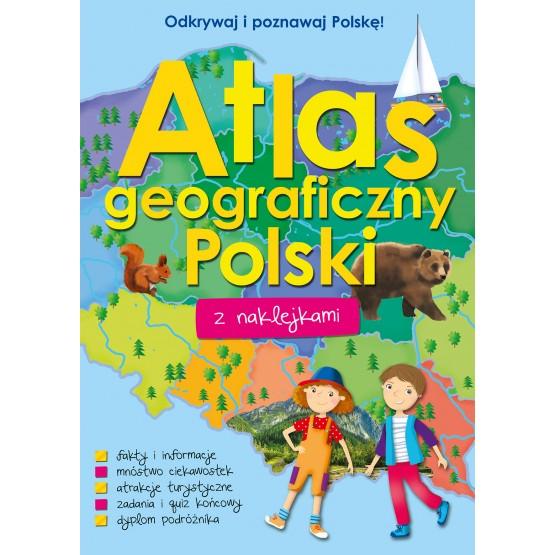 Książka Atlas geograficzny Polski z naklejkami praca zbiorowa