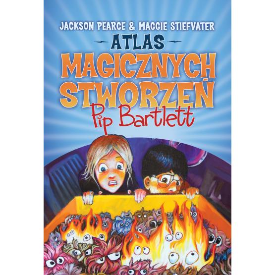 Książka Atlas magicznych stworzeń Pip Bartlett Pearce Jackson Stiefvater Maggie