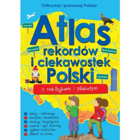 Książka Atlas rekordów i ciekawostek Polski praca zbiorowa