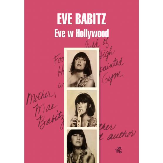 Książka Eve w Hollywood Eve Babitz