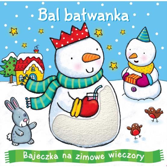 Książka Bal bałwanka Praca zbiorowa