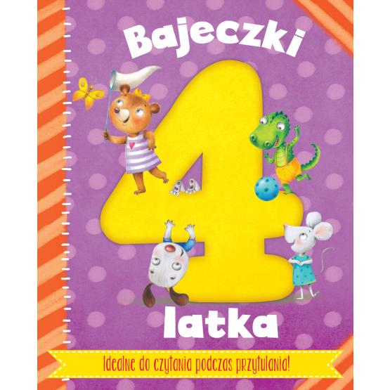 Książka Bajeczki 4-latka. Rymowanki i bajeczki do zabawy z maluszkiem Praca zbiorowa
