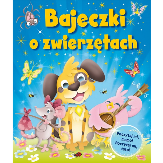 Książka Bajeczki o zwierzętach Praca zbiorowa