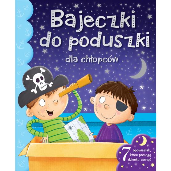 Książka Bajeczki do poduszki dla chłopców Praca zbiorowa