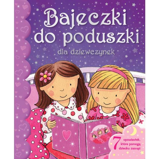 Książka Bajeczki do poduszki dla dziewczynek Praca zbiorowa
