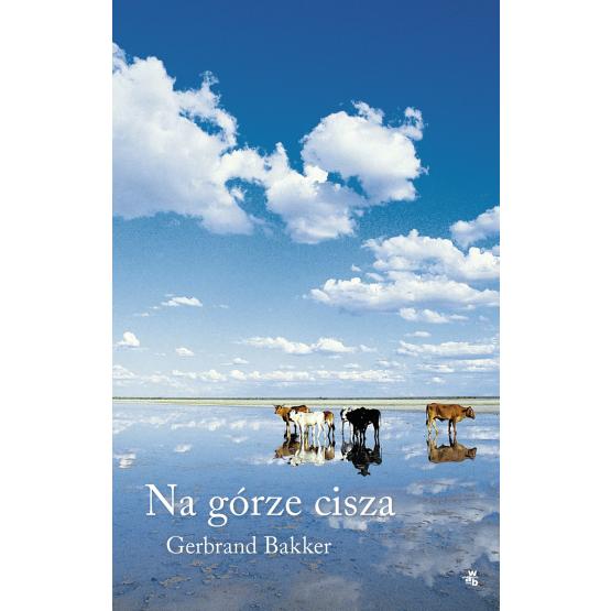 Książka Na górze cisza Bakker Gerbrand