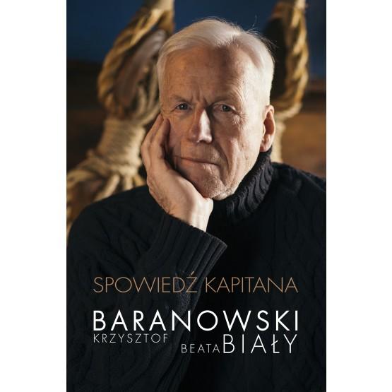 Książka Spowiedź kapitana. Z autografem Baranowski Krzysztof Biały Beata