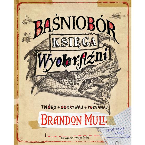 Książka Baśniobór. Księga wyobraźni Mull Brandon