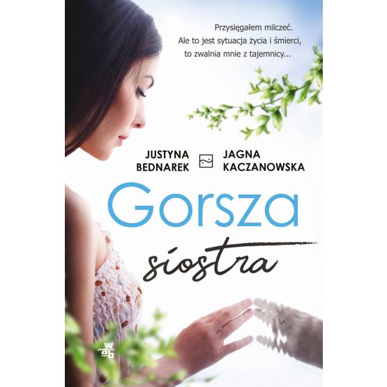 Książka Gorsza siostra Jagna Kaczanowska Justyna Bednarek