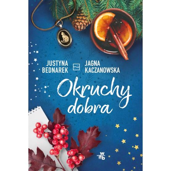 Książka Okruchy dobra Bednarek Justyna Kaczanowska Jagna