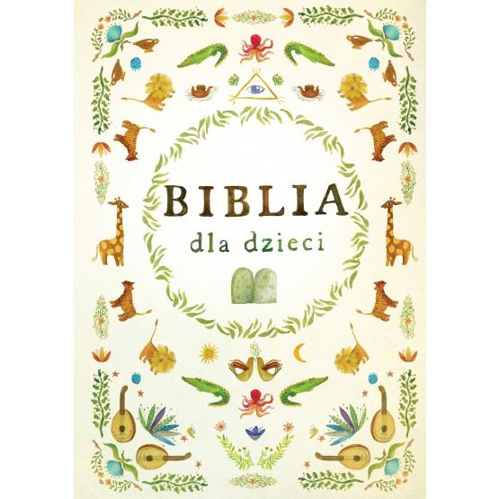 Książka Biblia dla dzieci praca zbiorowa