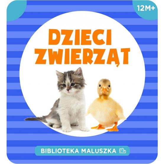 Książka Biblioteka Maluszka. Dzieci zwierząt Praca zbiorowa