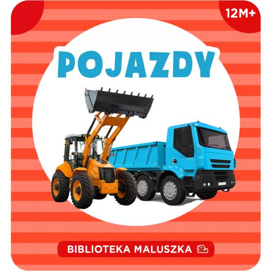 Książka Biblioteka Maluszka. Pojazdy Praca zbiorowa