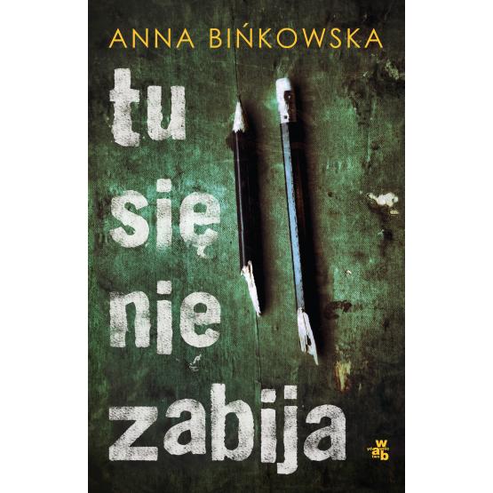 Książka Tu się nie zabija Bińkowska Anna