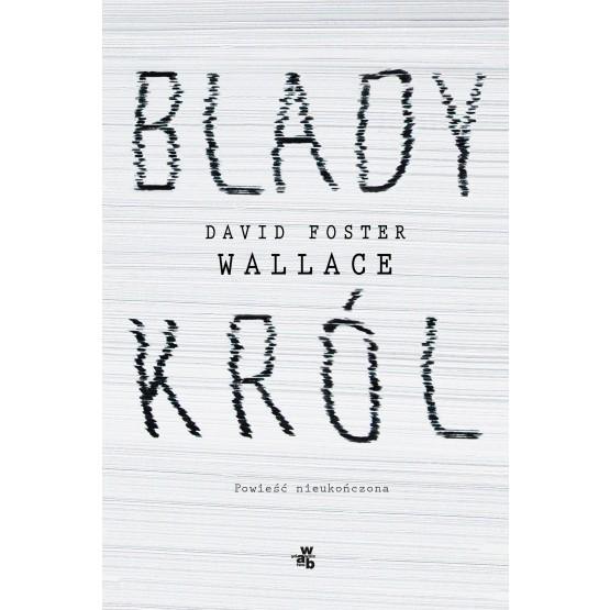 Książka Blady król David Foster Wallace