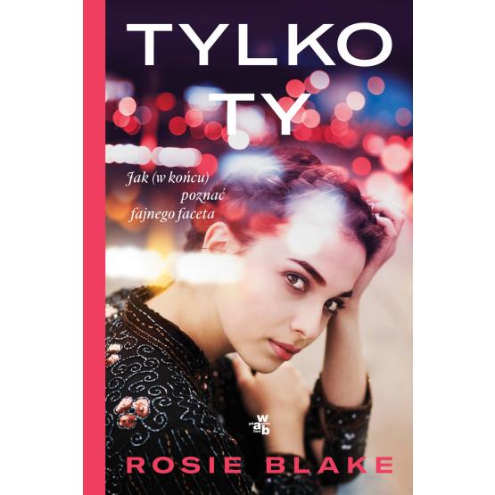 Książka Tylko ty Rosie Blake