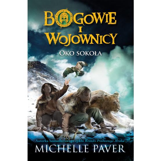 Książka Bogowie i wojownicy. Oko Sokoła Paver Michelle
