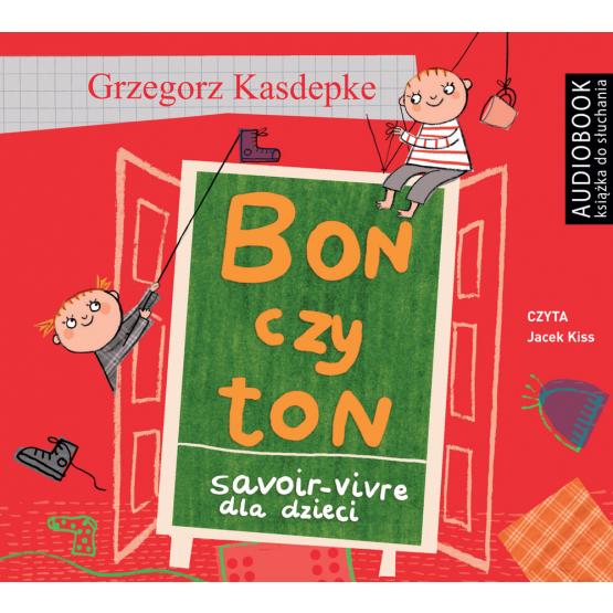 Książka Bon czy ton. Savoir-vivre dla dzieci Kasdepke Grzegorz