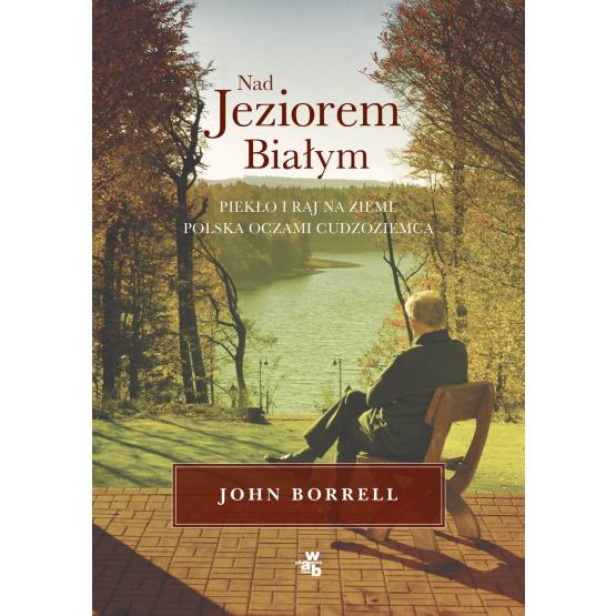 Książka Nad Jeziorem Białym Borrell John