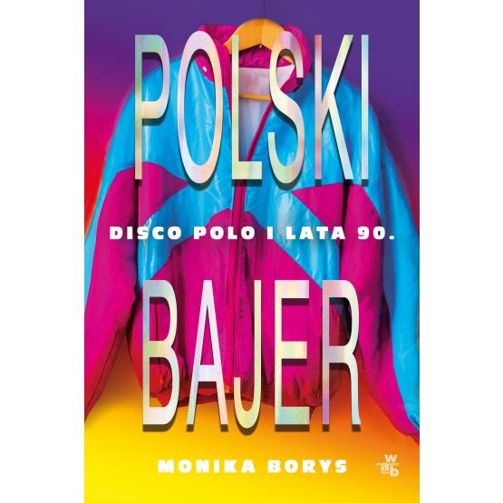 Książka Polski bajer Monika Borys