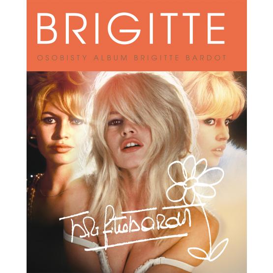 Książka Brigitte Bardot. Osobisty Album Praca zbiorowa