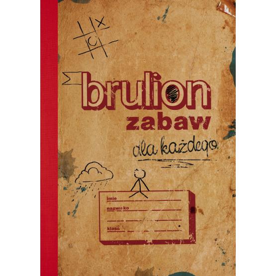 Książka Brulion zabaw dla każdego Praca zbiorowa