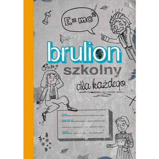 Książka Brulion szkolny dla każdego praca zbiorowa