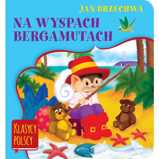 Książka Na wyspach Bergamutach. Klasycy polscy Brzechwa Jan