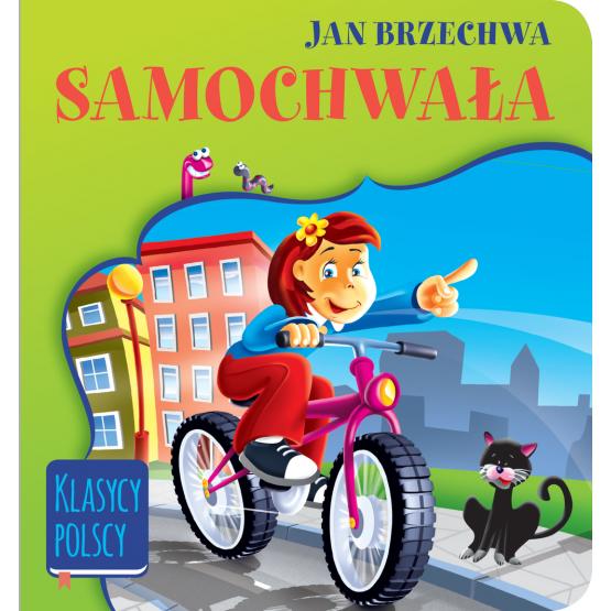 Książka Samochwała. Klasycy polscy Brzechwa Jan