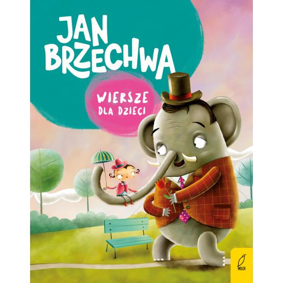 Książka Wiersze dla dzieci Jan Brzechwa