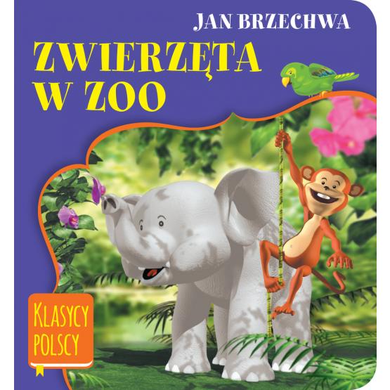 Książka Zwierzęta w zoo. Klasycy polscy Brzechwa Jan