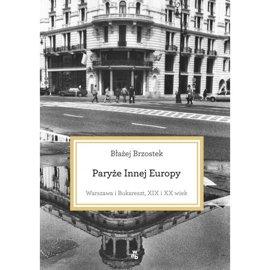 Książka Paryże Innej Europy Brzostek Błażej