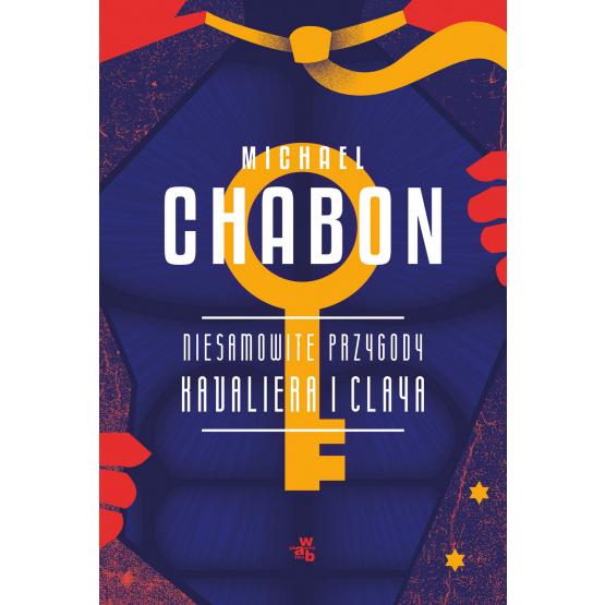 Książka Niesamowite przygody Kavaliera i Claya Michael Chabon
