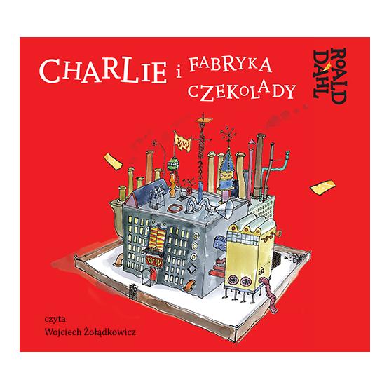 Książka Charlie i fabryka czekolady Dahl Roald